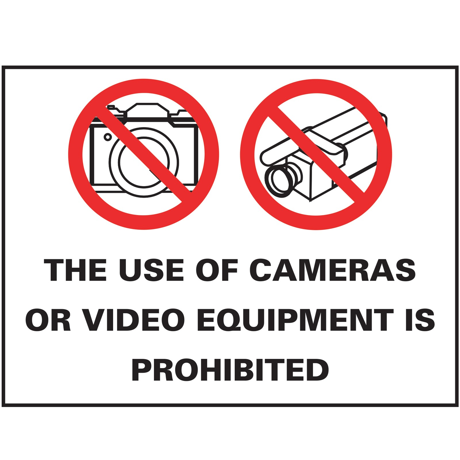 """14"""" x 20"""" The Use of Cameras or Video Equipment is Prohibite"""