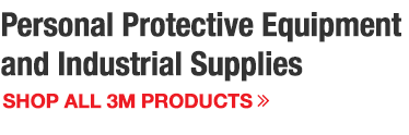 Shop All 3M PPE and Industrial Supplies